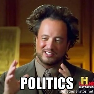 Ancient Aliens - politics