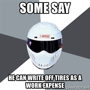 Spectacular Stig - Some say He can write off tires as a work expense