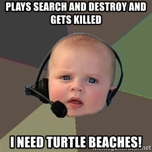 FPS N00b - plays search and destroy and gets killed i need turtle beaches!