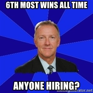Ron Wilson/Leafs Memes - 6th most wins all time Anyone hiring?