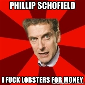 Malcolm Tucker - PHillip schofield I fuck lobsters for money