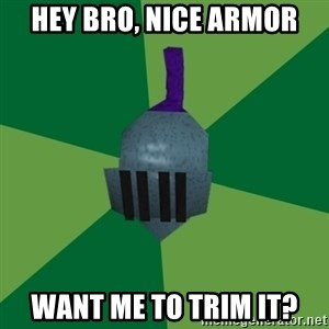 Runescape Advice - Hey bro, nice armor want me to trim it?
