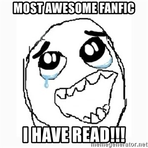 Happy Cry - Most awesome fanfic I have read!!!