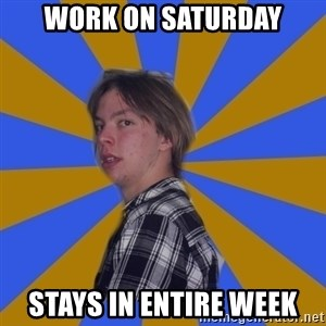 Rational Gaze Jack  - WORK ON SATURDAY STAYS IN ENTIRE WEEK