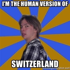 Rational Gaze Jack  - i'm the human version of  switzerland