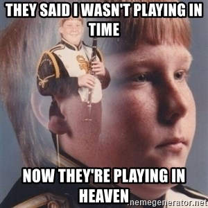 PTSD Clarinet Boy - they said i wasn't playing in time now they're playing in heaven