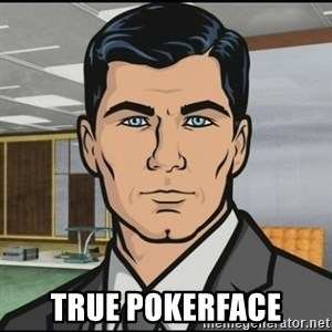 Archer - true pokerface
