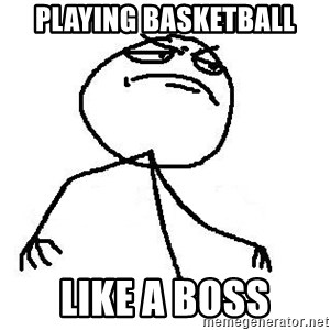 Like A Boss - Playing basketball Like a boss
