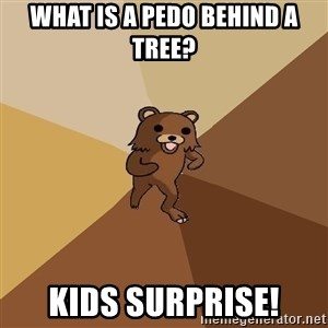 Pedo Bear From Beyond - what is a pedo behind a tree? kids surprise!