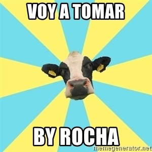 Comparatist Cow  - voy a tomar by rocha