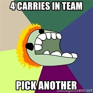 Average Dota Player - 4 carries in team pick another