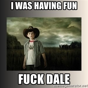 The Walking Dead - i was having fun fuck dale