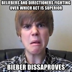 Justin Bieber 213 - beliebers and directioners fighting over which act is superior bieber dissaproves