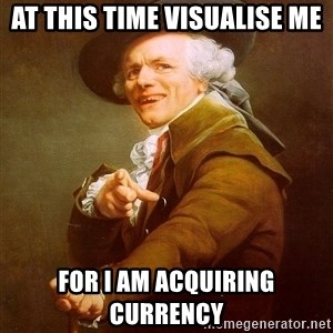 Joseph Ducreux - at this time visualise me for i am acquiring currency