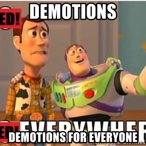 Toy Story Everywhere - Demotions demotions for everyone