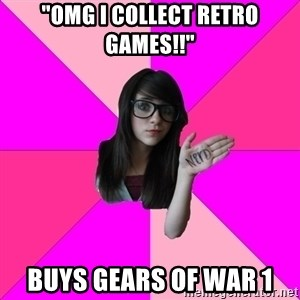 "Idiot Nerd Girl - ""OMG I COLLECT RETRO GAMES!!"" BUYS GEARS OF WAR 1"