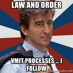 Jack McCoy - Law and order vmit processes ... i follow
