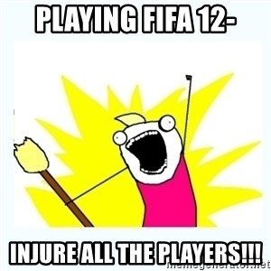 All the things - Playing fifa 12- injure all the players!!!