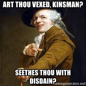 Joseph Ducreaux - Art Thou vexed, kinsman? seethes thou with disdain?
