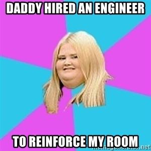Fat Girl - daddy hired an engineer to reinforce my room