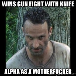 Badass Rick - Wins Gun Fight with Knife ALPHA AS A MOTHERFUCKER
