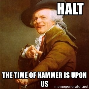 Joseph Ducreux -                     Halt The Time Of Hammer Is Upon Us