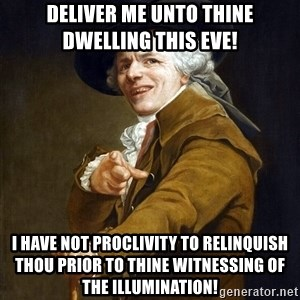 Joseph Ducreaux - Deliver me unto thine dwelling this eve! I have not proclivity to relinquish thou prior to thine WITNESSING of the illumination!