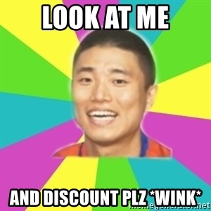 Typical Gary - look at me and discount plz *wink*