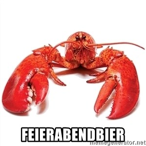 Unable to Relax and Have Fun Lobster - Feierabendbier