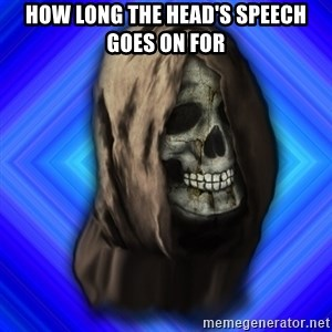 Scytheman - HOW LONG THE HEAD'S SPEECH GOES ON FOR