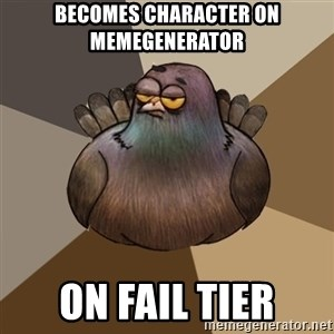 2spbgym - becomes character on memegenerator on fail tier