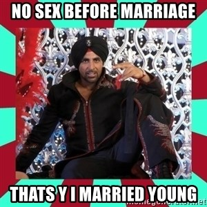 Indian gangster wannabe - no sex before marriage thats y i married young