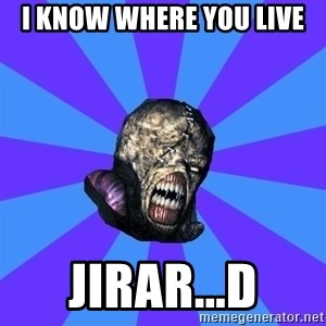 Rhyming Nemesis - i know where you live jirar...d