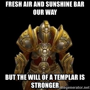 Kormac plain background - FrESH air and sunshine bar our way but the will of a templar is stronger