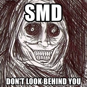 Never alone ghost - SMD don't look behind you