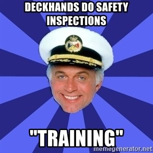 "Disillusioned Bridge Officer - deckhands do safety inspections ""training"""