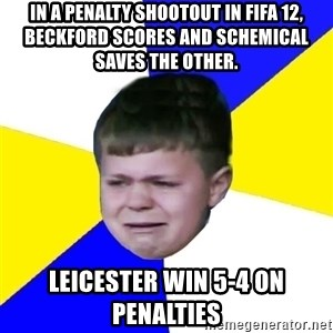 Leeds Kid - In a penalty shootout in fifa 12, beckford scores and schemical saves the other. leicester win 5-4 on penalties