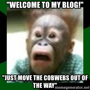 "FattDaddyInc - ""Welcome to my blog!"" ""Just move the cobwebs out of the way"""