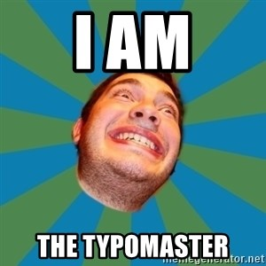 random - i am the typomaster