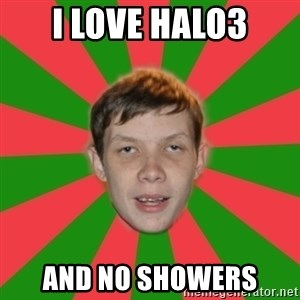 AssPedobear - I Love halo3 and no showers