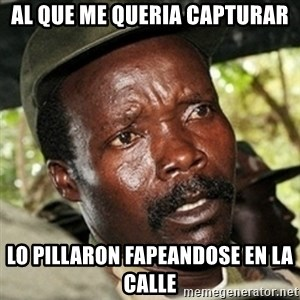 Good Guy Joe Kony - AL que me queria capturar lo pillaron fapeandose en la calle