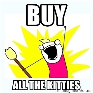 All the things - buy all the kitties