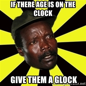 KONY THE PIMP - IF THERE AGE IS ON THE CLOCK  GIVE THEM A GLOCK