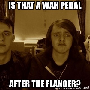 Metal Guitarists - is that a wah pedal after the flanger?