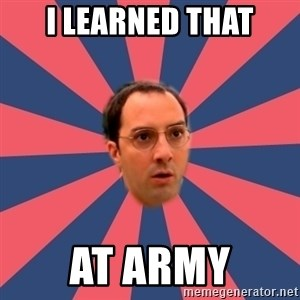 Buster Bluth Arr. - i learned that at army