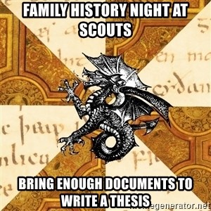 History Major Heraldic Beast - family history night at scouts bring enough documents to write a thesis
