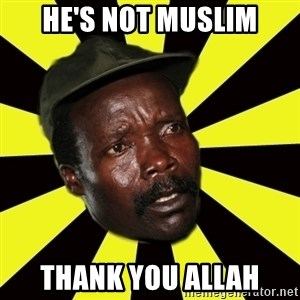 KONY THE PIMP - HE'S NOT MUSLIM THANK YOU ALLAH