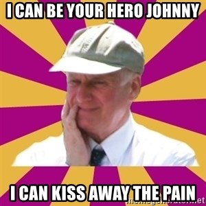 Mr.Lloyd - i can be your hero johnny i can kiss away the pain
