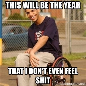 Drake Wheelchair - This will be the year that i don't even feel shit