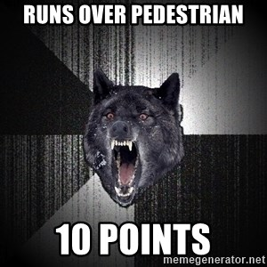 Insanity Wolf - runs over pedestrian 10 points